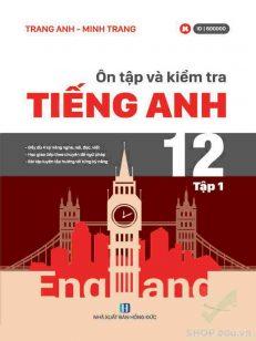 Ôn tập và kiểm tra Tiếng Anh 12