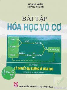 Bài tập hóa học vô cơ Quyển I- Hoàng Nhâm